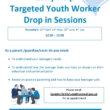 Early Help Targeted Youth Worker Drop-In Sessions